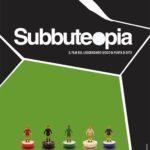 Subbuteopia poster (2012)