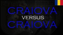 Craiova versus Craiova (2016)