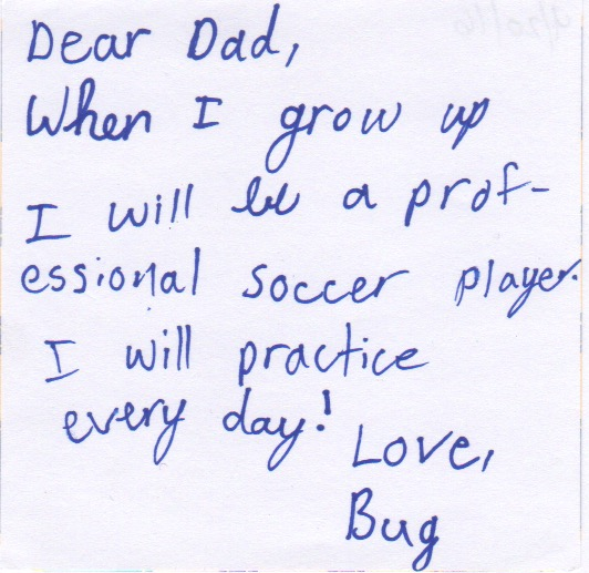 Note to Director Champnella from his daughter Reagan (Bug)