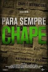 Forever Chape (2018) - Para Sempre Chape
