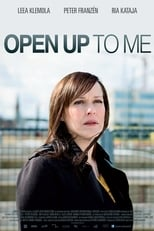Open Up to Me (2010)