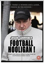 Jason Marriner Football Hooligan (2009)