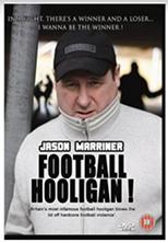 Jason Marriner Football Hooligan (2009)