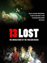 13 Lost: The Untold Story of the Thai Cave Rescue (2020)