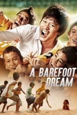 A Barefoot Dream (2010) 맨발의 꿈