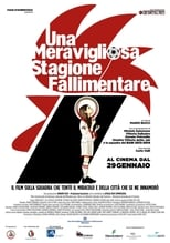 Una Meravigliosa Stagione Fallimentare (2015) - A Wonderful Season of Failure