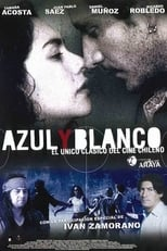 Barras Bravas (2004) - Azul y Blanco