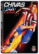 Chivas USA: Sí, se puede (2005)