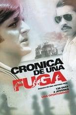 Chronicle of an Escape (2006) - Crónica de una fuga