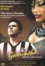 Garrincha, Lonely Star (2003) - Garrincha - Estrela Solitaria