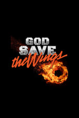 God Save the Wings (2020)