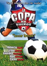 La Copa de los Sueños (2008) - The Cup of Dreams