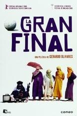 La Gran Final (2006) - The Great Match