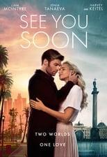 See You Soon (2019) - До скорой встречи