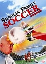 Shaolin Family Soccer (2004)
