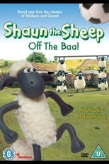 Shaun the Sheep: Off the Baa! (2007)