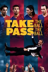 Take the Ball Pass the Ball (2018)