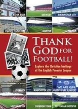 Thank God for Football! (2013)
