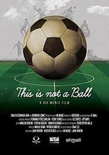 This is Not a Ball (2014)